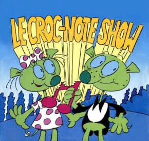 Le Croc-note Show